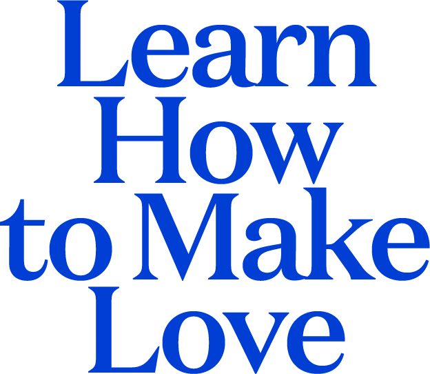 Learn How to Make Love
